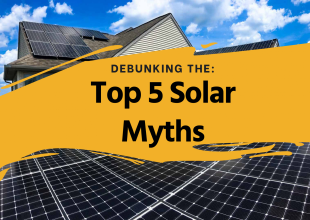 Debunked: The Top 5 Solar Myths